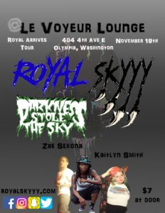 Royal Skyyy Concert @ Le Voyeur Lounge | Olympia | Washington | United States
