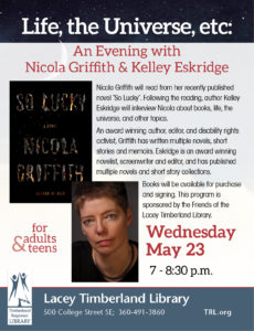 Life, the Universe, etc: An Evening with Nicola Griffith & Kelley Eskridge @ Lacey Timberland Library | Lacey | Washington | United States