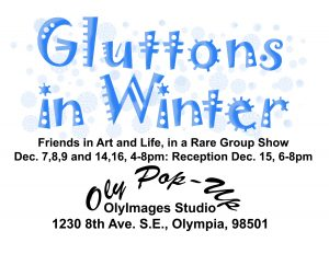 Gluttons in Winter @ Oly Pop-U-p Gallery | Olympia | Washington | United States