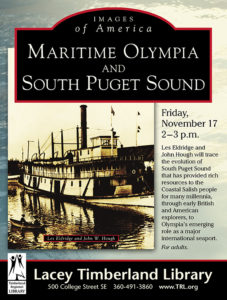 Maritime History of Olympia and South Puget Sound @ Lacey Timberland Library | Lacey | Washington | United States