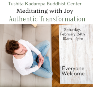 Meditating with Joy: Authentic Transformation @ Tushita Kadampa Buddhist Center | Olympia | Washington | United States