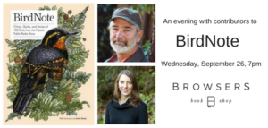 An Evening with BirdNote @ Browsers Bookshop | Olympia | Washington | United States