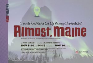 St. Martin's University Theatre presents Almost, Maine @ Wasington Center black box theatre