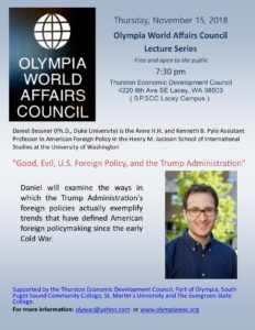 "Olympian World Affairs Council Speaker Series: ""Good, Evil, U.S. Foreign Policy, and the Trump Administration"" @ Thuston Economic Development Council 
