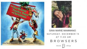 Gina Marie Mammano: The Northwest Twelve Days of Christmas @ Browsers Bookshop