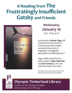 "A Reading from ""The Frustratingly Insufficient Gatsby"" with Friends @ Olympia Timberland Library"