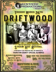 Ecstatic Productions presents Driftwood!!! @ Rhythm & Rye
