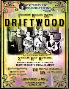 Ecstatic Productions presents Driftwood!!! @ Rhythm & Rye