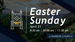 Easter Service @ Harbor Church