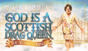 God is a Scottish Drag Queen at Washington Center