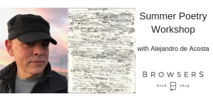 Summer Poetry Workshop Series @ Browsers Bookshop