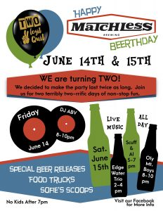 Matchless Brewery Two Days for our Two Year Anniversary @ Matchless Brewing