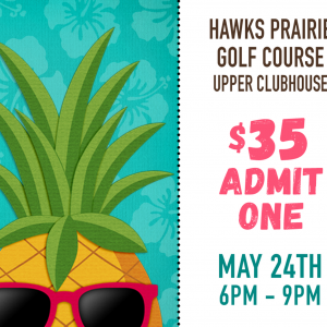 Hawks Prairie Rotary Annual Luau and Auction @ The Golf Club at Hawks Prairie