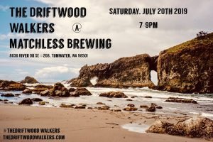 Driftwood Walkers @ Matchelss Brewing