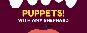 After School Acting: Puppets! @ Harlequin Productions