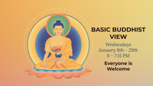 Basic Buddhist View @ Tushita Kadampa Buddhist Center
