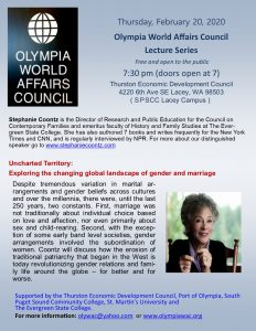 Olympia World Affairs Speaker Series: Stephanie Coontz: Unchared Territory: Exploring the changing global landscape of gender and marriage @ Thurston Economic Development Council (SPSCC Lacey Campus)
