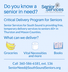 Do you know a senior in need? Free Critical Delivery Program for Seniors @ Senior Services for South Sound