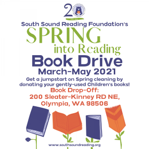 South Sound Reading Foundation's Spring Into Reading Book Drive @ South Sound Reading Foundation