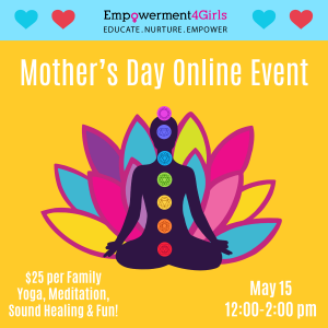 Mother's Day Event with Empowerment 4 Girls @ Online on Zoom