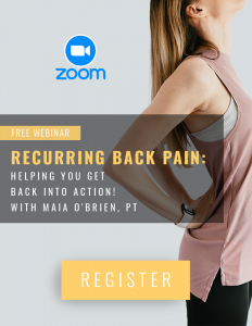 Recurring Back Pain: Helping You Get Back Into Action! with Maia O'Brien, PT @ Virtual Event Online